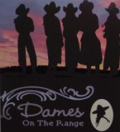 Proud to be a Dame On The Range